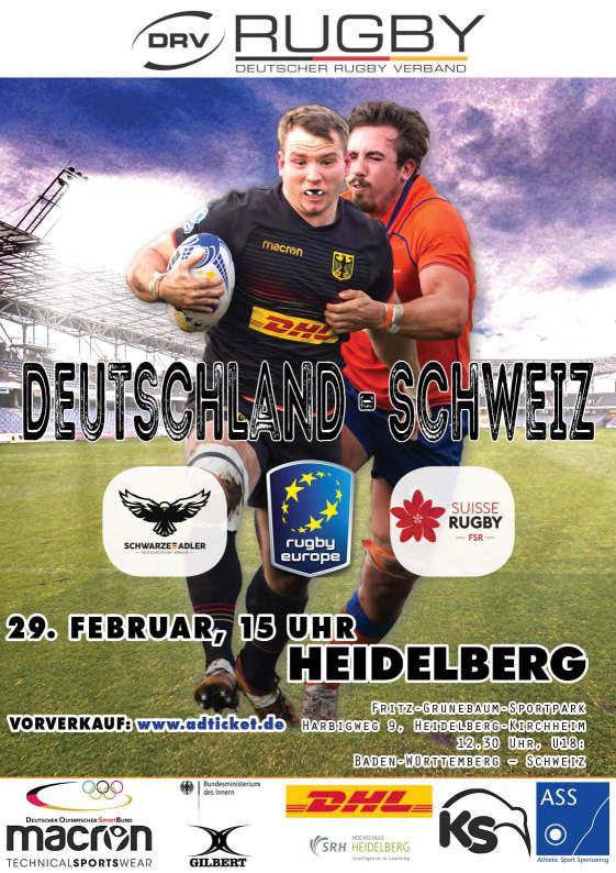 Rugby-EM  Deutschland – Schweiz  29. Februar, 15 Uhr  Fritz-Grunebaum-Sportpark  Harbigweg 9, Heidelberg-Kirchheim  12.30 Uhr, U18: Baden-Württemberg – Schweiz  Vorverkauf: www.ADticket.de